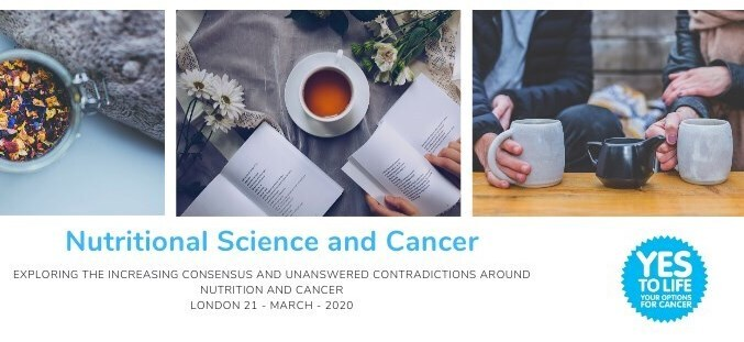 Nutritional Science and Cancer. Yes to Life Annual Conference